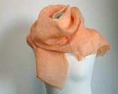 Scarf of pure airy linen  light orange colour  Ready to ship