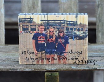 "Photo block image transferred to wood. ""I'll love you forever...."" Customize your own plaque by Ladybug Design by Eu."