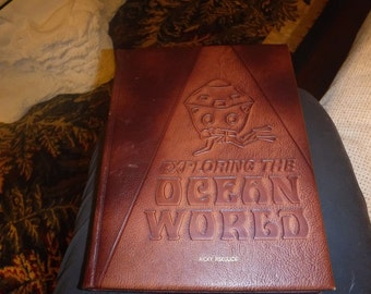 Exploring the Ocean World: A History of Oceanography Leather Bound  – 1969