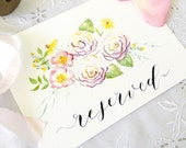 """Wedding Sign 'Reserved' Watercolour & Calligraphy 5 1/2 x 8"""""""