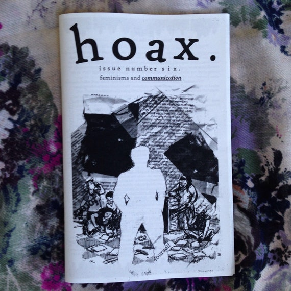 Hoax 6: Feminisms and Communication