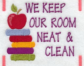 We Keep Our Room Neat and Clean - Class Rules