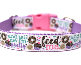 "Girl Dog Collar 1"" Feed Me and Tell Me I'm Pretty Dog Collar Pink Dog Collar SIZE LARGE"