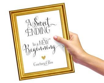 Sweet Ending to a New Beginning Wedding Sign | Dessert Table Sign |  Wedding Dessert Sign | Quick Turnaround DIY Print
