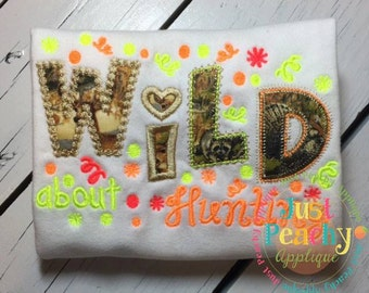 Wild About Hunting Machine Embroidery Applique Design Buy 2 for 4! Use Coupon Code 50OFF