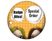Special order 7 Ladybug name pinback button badges