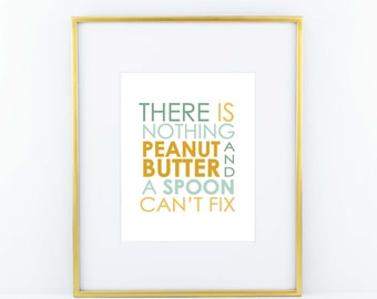 Peanut Butter and a Spoon- Aqua and Yellow \\ ACD Original Quote