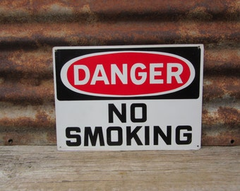 Vintage Metal Sign Danger NO SMOKING Red Black & White Industrial Sign Aged Vintage Sign Steel Mill Coal Mine Factory VTG Old Sign