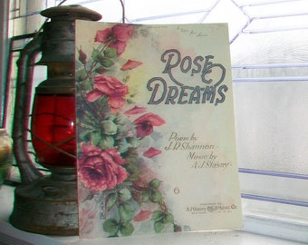 Vintage Sheet Music 1908 Rose Dreams JR Shannon A J Stasny