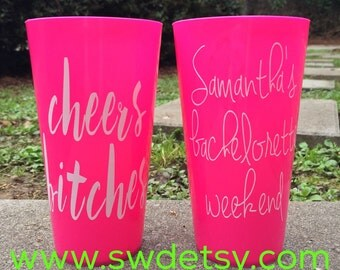 CHEERS BITCHES Bachelorette Tumblers / Personalized Plastic Party Cups / Bachelorette Weekend / Bridesmaids / ROSE all Day / Custom Cups
