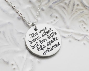 Hand   She Was Born Silent But Her Little Life Spoke Volumes Pewter Loss Memorial Miscarriage Stillbirth Necklace - Engraved Jewelry