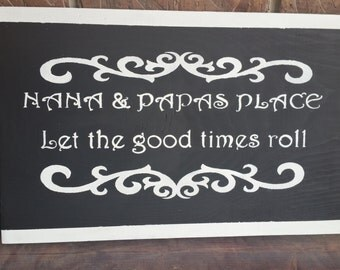 Nana and papa's place 12 by 18 inch wood signs