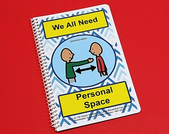 Personal Space - We All Need Personal Space - Autism Social Skills Story - PECS - self control - Visual and Social Therapy Book