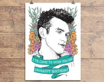 Unhappy Birthday - Morrissey Greeting Card