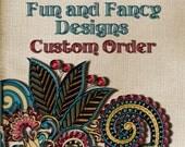 Custom Order for Janelle