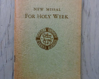 Vintage Catholic Missal - New Missal For Holy Week - 1956 - Prayer Book - Religious Ephemera - Mid Century Prayer Book