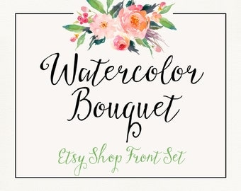 Watercolor Bouquet Etsy Shop Front Set Branding Watercolor Floral Country Chic Six Piece Set Banner Reserved & Custom Listings, Avatar, Sale
