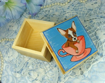 Small Wooden Box / Hand Painted Box / Teacup Chihuahua Wooden Trinket Box / Jewelry Box / All Original Hand Painted & One of a Kind