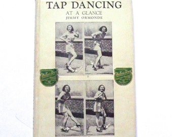 Tap Dancing at A Glance by Jimmy Ormonde Vintage Book