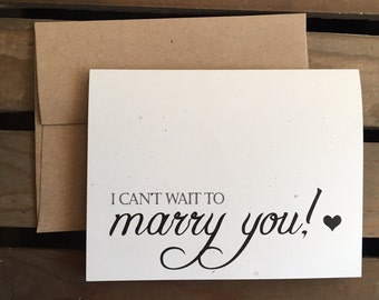 I can't wait to MARRY YOU - Wedding Card to your Groom or Bride - Husband or Wife - RUSTIC - Notecard - Recycled - Eco Friendly