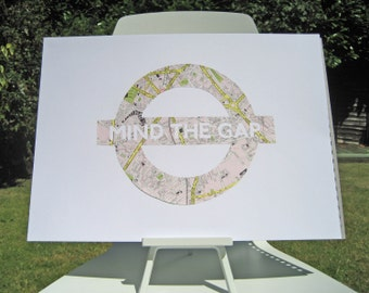 Lg. MIND THE GAP - Vintage Map London Underground sign // Hand Paper Cut from a vintage map of London // A3 Size