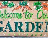Custom Order Welcome to  Our Garden
