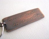 David Bowie, Bowie, Quote, Music, Key Chain, Keychain, Copper, Etched, Handcrafted, Space Oddity
