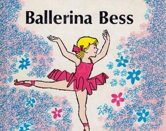Ballerina Bess by Dorothy Z. Seymour, illustrated by Harry Devlin