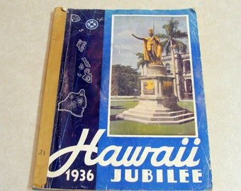 1936 Hawaii Jubilee, Magazine Book Celibration w/ Color Maps, Advertising, History, Kings