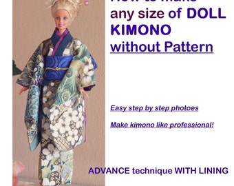 How to make any size of DOLL KIMONO without Pattern, ADVANCE technique with lining, how to make obi, how to put on, e-tutorial