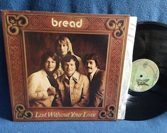 "Vintage, Bread - ""Lost Without Your Love"", Vinyl LP, Record Album, Original First Press, Hooked On You, Our Lady Of Sorrow, Fly Away"