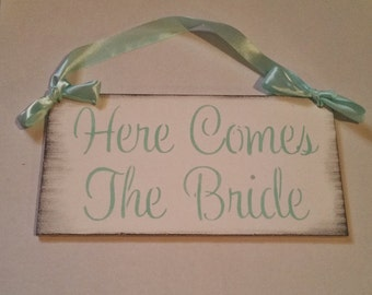 Mint and White Wedding Sign/HERE COMES the BRIDE sign/Wedding Decor/Photo Prop/Gift for flower girl ring bearer dog/any colors/fairytale