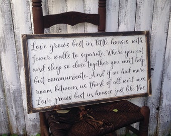 Love Grows Best in Little Houses  Rustic Distressed Farmhouse Script Style Framed Wood Sign 13.5x24