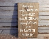 Daddy... superhero sign... Father's day sign...Dad Christmas