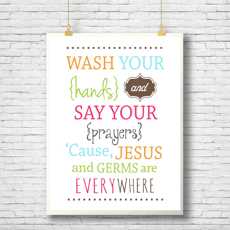 printable wall decor wash your hands and say your prayers