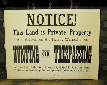 Vintage No Trespassing Sign Great for the Man Cave