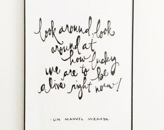 Lucky to Be Alive Handlettered Hamilton Lyric Print