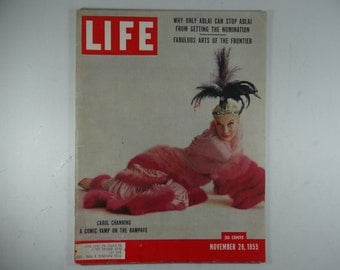 1955 Life Magazine, November 28,  Carol Channing - A Comic Vamp on the Rampage