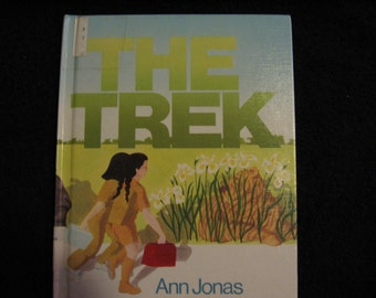 1985 The Trek written and illustrated by Ann Jonas