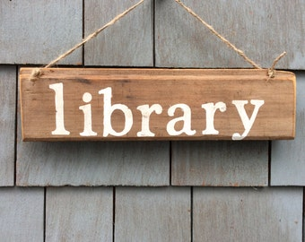 Library Rustic Sign