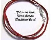 Crimson Red Necklace Cord, Custom 14 to 24 inch, suede, Jewelry accessories,  Silver,  Gold, Antique Brass Lobster Clasp, Red Cord,