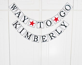 FREE SHIPPING, Personalized Way To Go banner, Graduation party decoration, Photo prop, Celebrate college graduation, High school graduation