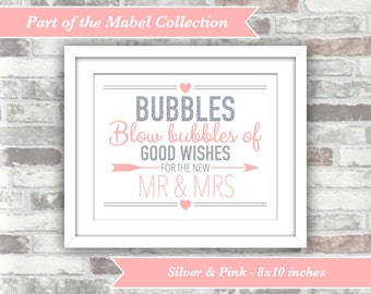INSTANT DOWNLOAD - Mabel Collection - Printable Wedding Bubbles Sign - Silver Pink - 8x10 Digital File - Mr & Mrs - Good Wishes