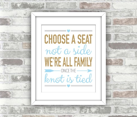 INSTANT DOWNLOAD - Printable Wedding Ceremony Sign - Choose a Seat Not a Side We're All Family Knot is Tied - Baby Blue Gold - Digital File