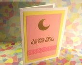 I Love You to the Moon and Back Greeting Card Valentine