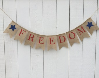 Freedom Banner, Patriotic Banner, Patriotic Bunting, 4th of July Burlap  Banner, Patriotic Decor, Burlap Banner, Photo Prop