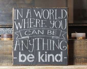 wooden sign, be kind, subway art, wall decor,wood sign,hand painted,inspirational,wall hanging,quote,gift