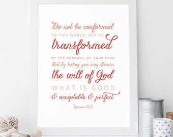 Romans 12:2 - Bible Verse Art  - Scripture Print - Christian Giclee Print - Typographic Wall Art - Bible Verse Typography