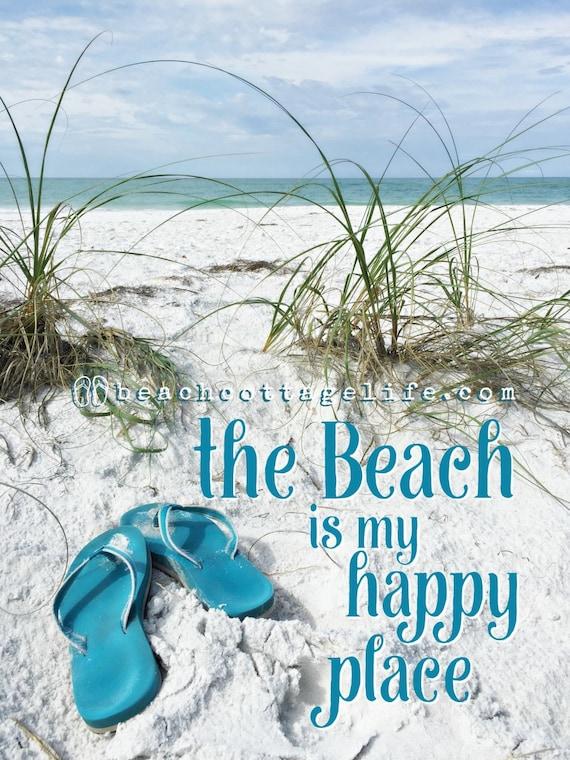 the Beach is My Happy Place Flip Flops Life is Better in Flip