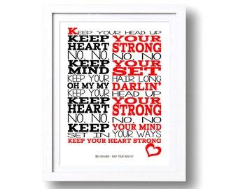 Song Lyrics Ben Howard  Keep Your Head Up ( Print Only) Lyric Art Song Print Music Lyrics Gift Typography Printed Lyrics